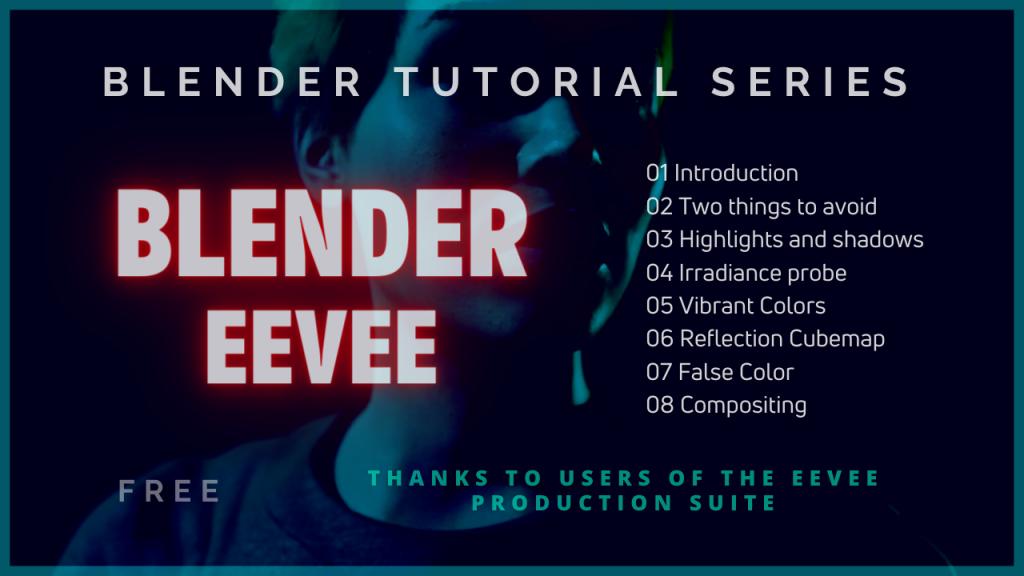 Blender EEVEE - Tutorial Series
